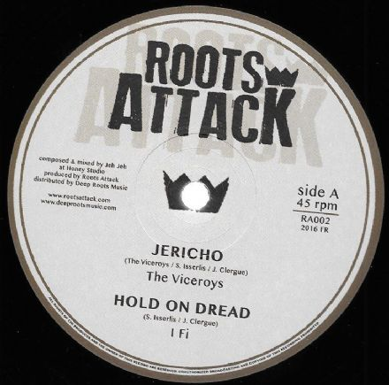 Viceroys - Jericho / I Fi - Hold On Dread / Sista Jahan - My Everything / Roots Attack All Stars - Jericho Dub (Roots Attack) EU 12""